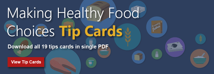 Making Healthy Food Choices Tip Cards